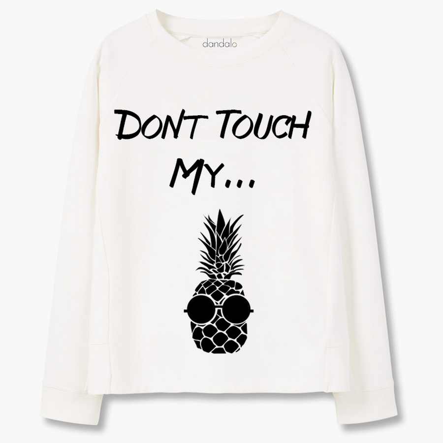 "Sweatshirt ""DonT Touch My..."" Top"