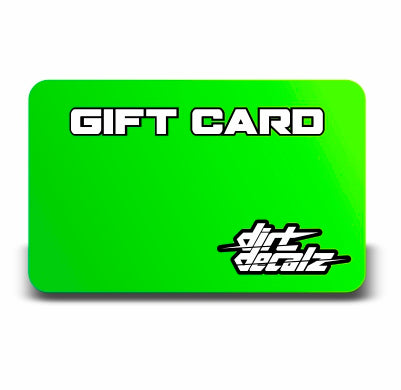 Dirt Decalz Gift Card