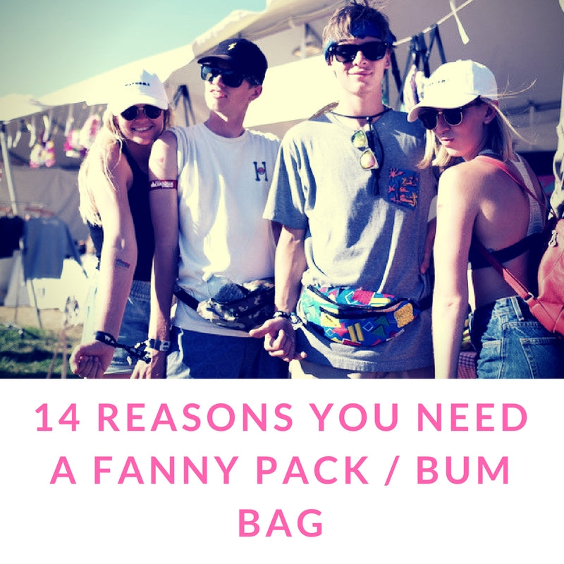 14 Reasons You Need a Fanny Pack / Bum Bag
