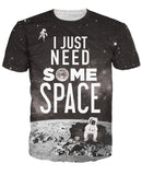 I Just Need Some Space Unisex Tee - Sweet Satisfaction