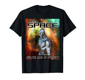 I Need Space Outline - Give Me 6 Feet T-Shirt