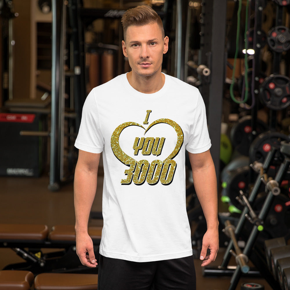 I Love You 3000 - Short-Sleeve Unisex T-Shirt