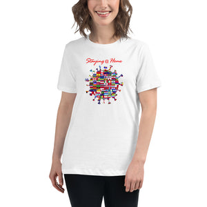Staying @ Home - We're In This Together Women's Relaxed T-Shirt