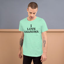 I Love Grandma - Short-Sleeve T-Shirt