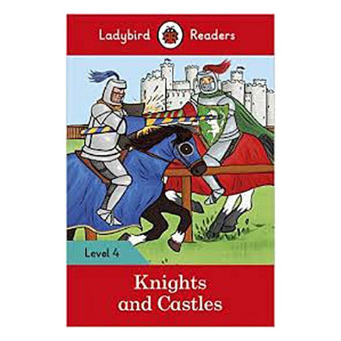 Ladybird Readers: Level-4 Knights & Castles