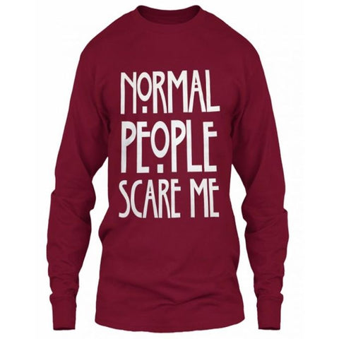 Maroon Normal People Scare Me Cotton Full Sleeves T-Shirt for Women