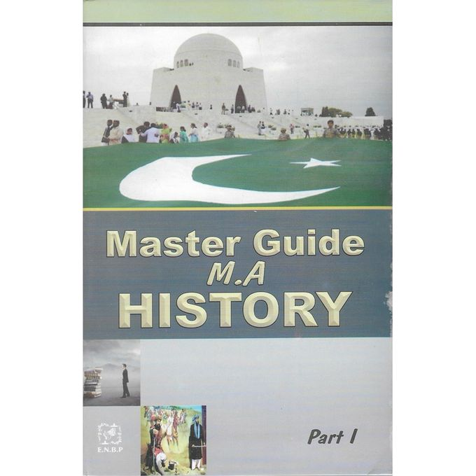Master Guide - M.A - History - Part 1 (one)
