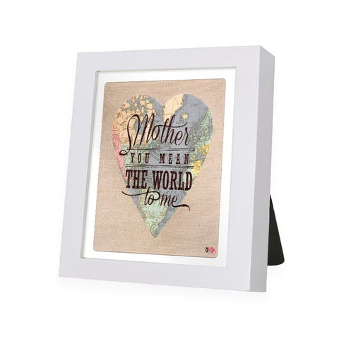 Mom Mean World White Frame - IAM-WF12