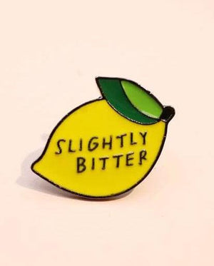 Slightly Bitter Pin Badge