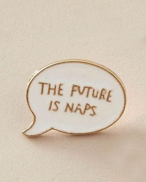 Future Naps Pin Badge