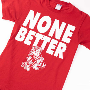 Vintage 'None Better' T-Shirt - American Madness
