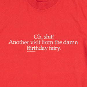 Vintage 80's Screen Star 'Oh Shit, Birthday Fairy' T-Shirt - American Madness