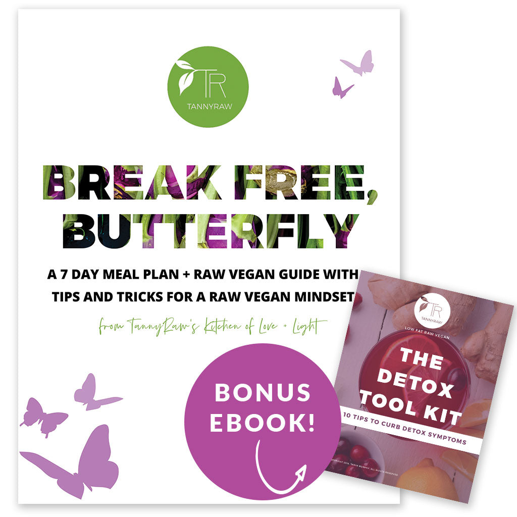 Break Free, Butterfly—A 7-Day Raw Vegan Meal Plan + Guide