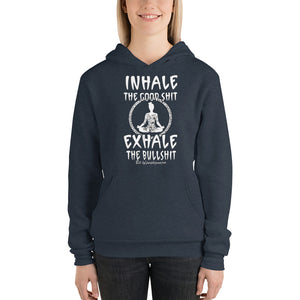 Inhale the good Sh!t exhale the bullish!t hoodie