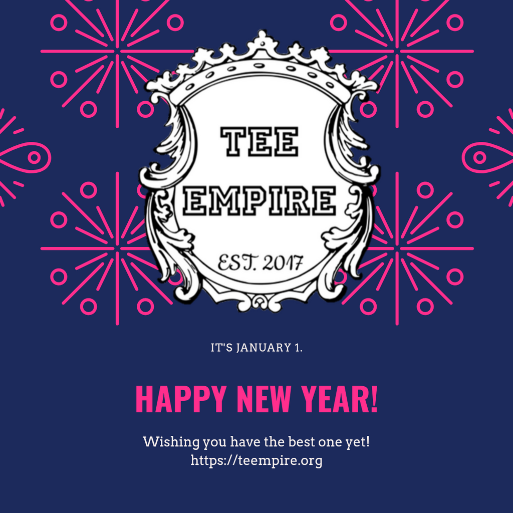 Happy New Year from TEE Empire
