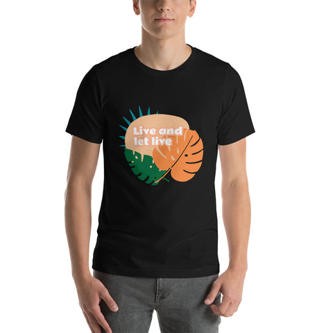Live and Let Live Short-Sleeve Unisex T-Shirt by Tee Empire