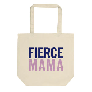 'Fierce Mama' Cotton Tote Bag