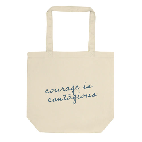 'Courage is Contagious' Cotton Tote Bag