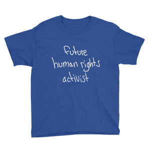 'Future Human Rights Activist' Youth Tee