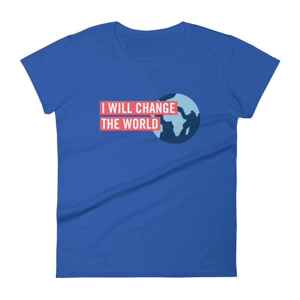 'I Will Change the World' Women's Tee