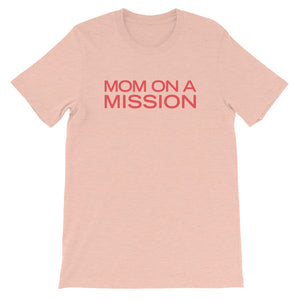 'Mom on a Mission' Tee