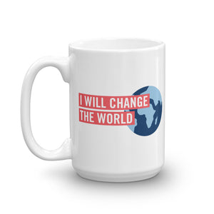 'I Will Change the World' Mug