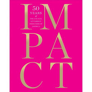 Impact: 50 Years of the CFDA Book