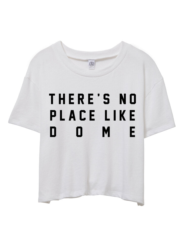 No Place Like Dome Boxy Tee