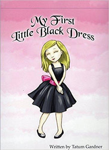 My First Little Black Dress