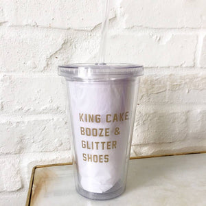 King Cake Booze & Glitter Shoes Tumbler-GD