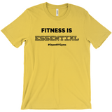 Fitness is Essential T-Shirt - Multiple Colors Available