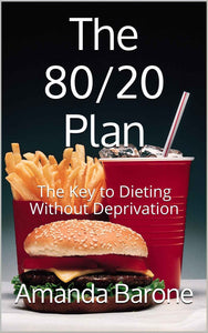 The 80/20 Plan: Nutrition Reinvented PDF