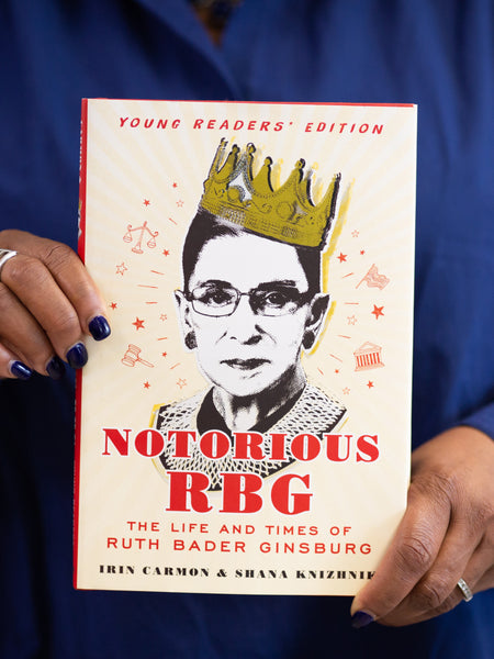 Notorious RBG - Young Readers' Edition