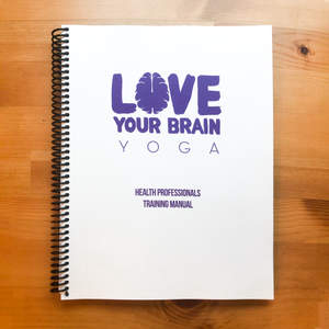 LoveYourBrain Health Professionals Training Manual