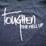Toughen the Hell Up Racerback Tank