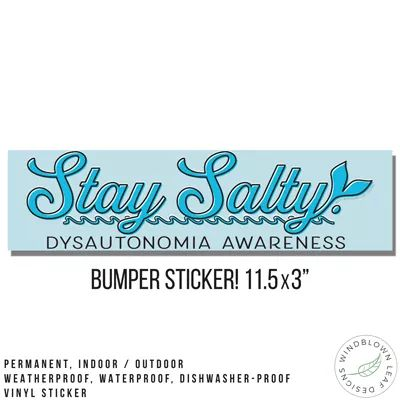 "Stay Salty - 11.5"" Bumper Sticker"
