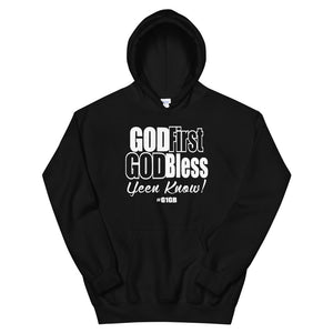 God First God Bless Hoodie (White print)