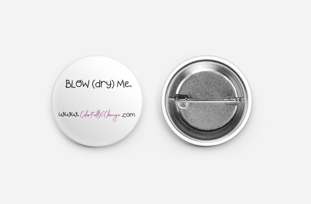 Blow (dry) me button