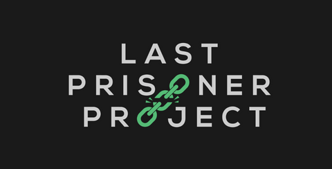 Round Up for Last Prisoner Project