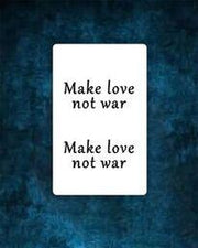 Make Love Not War Tattoo