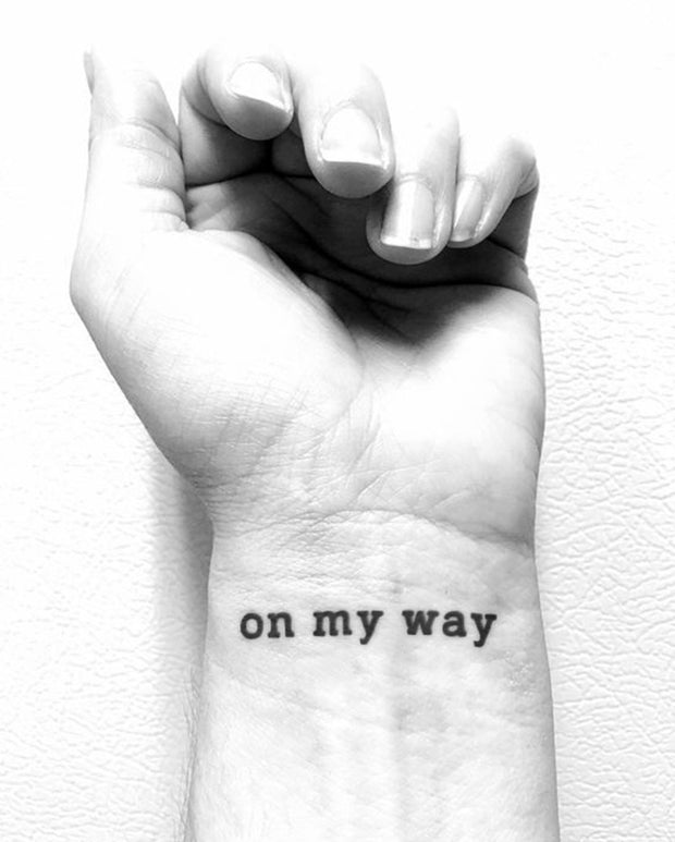 """on my way"" Tattoo."