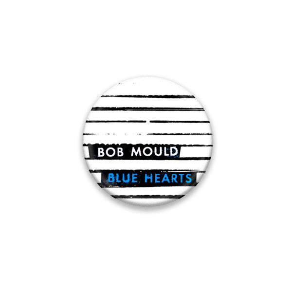Bob Mould (PRE-ORDER) Blue Hearts Button #1 Pin Badge- Bingo Merch Official Merchandise Shop Official