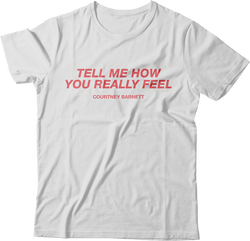 Courtney Barnett Tell Me How You Really Feel design on a white Tshirt from Bingo Merch