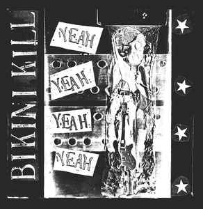 Bikini Kill Yeah Yeah Yeah Yeah LP LP- Bingo Merch Official Merchandise Shop Official