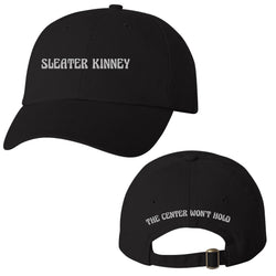 Sleater Kinney The Center Won't Hold Dad Cap Hat- Bingo Merch Official Merchandise Shop Official