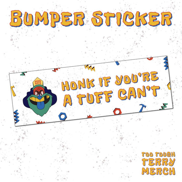 (PRE-ORDER) Too Tough Terry Bumper Sticker