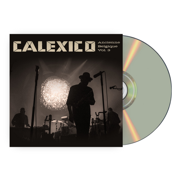 Calexico Ancienne Belgique Vol.3 CD CD- Bingo Merch Official Merchandise Shop Official