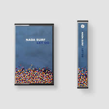 Nada Surf Let Go Cassette Cassette- Bingo Merch Official Merchandise Shop Official