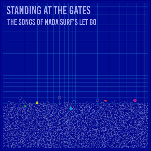 Standing at the Gates: The Songs of Nada Surf's Let Go CD