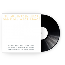 The Mountain Goats All Hail West Texas LP LP- Bingo Merch Official Merchandise Shop Official